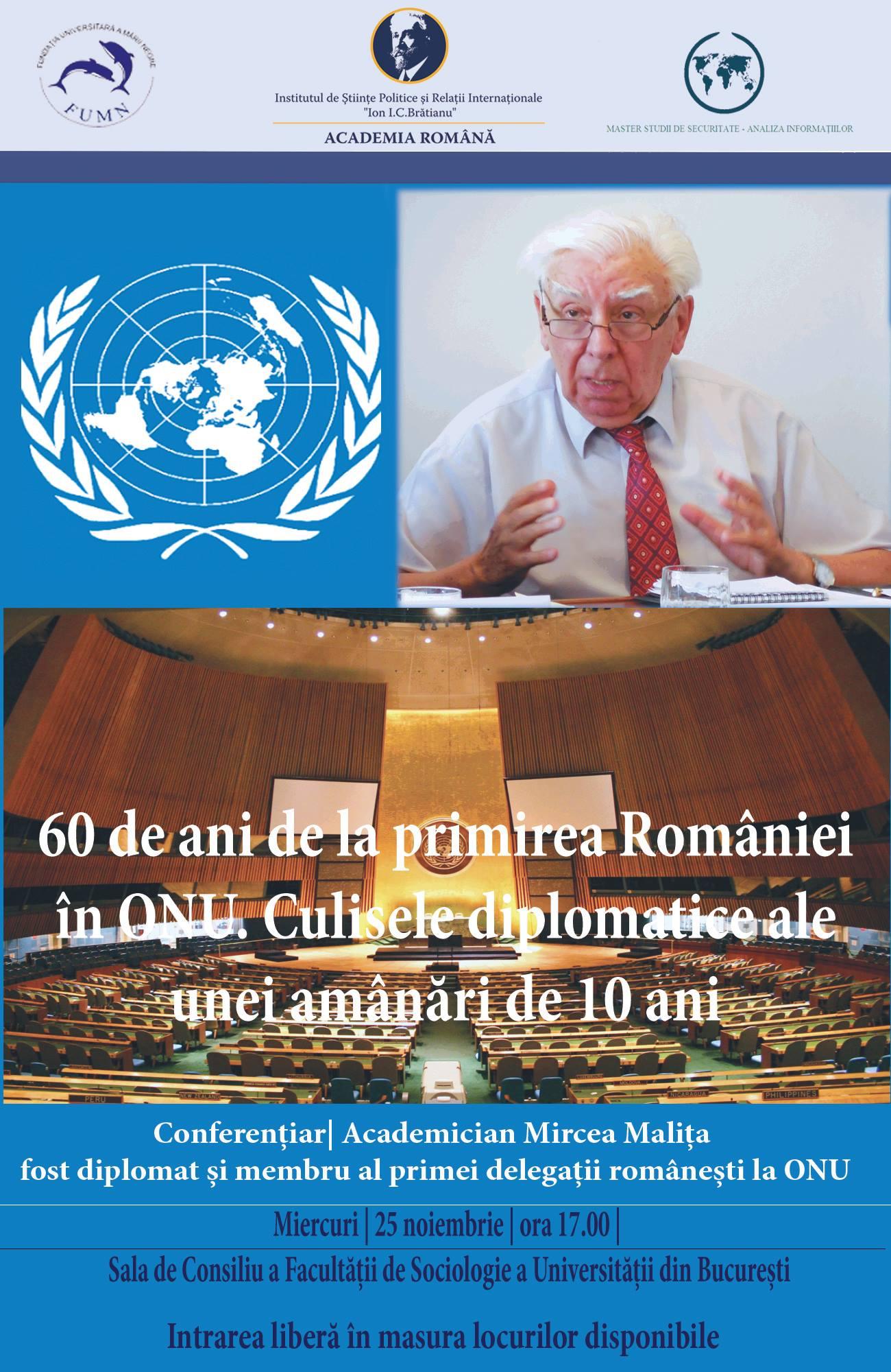 Afis 60 de ani de la primirea României în ONU. Culisele diplomatice ale unei amânări de 10 ani